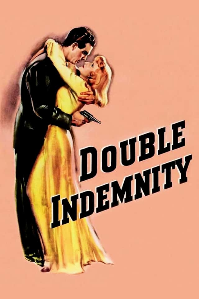 Double Indemnity,1944