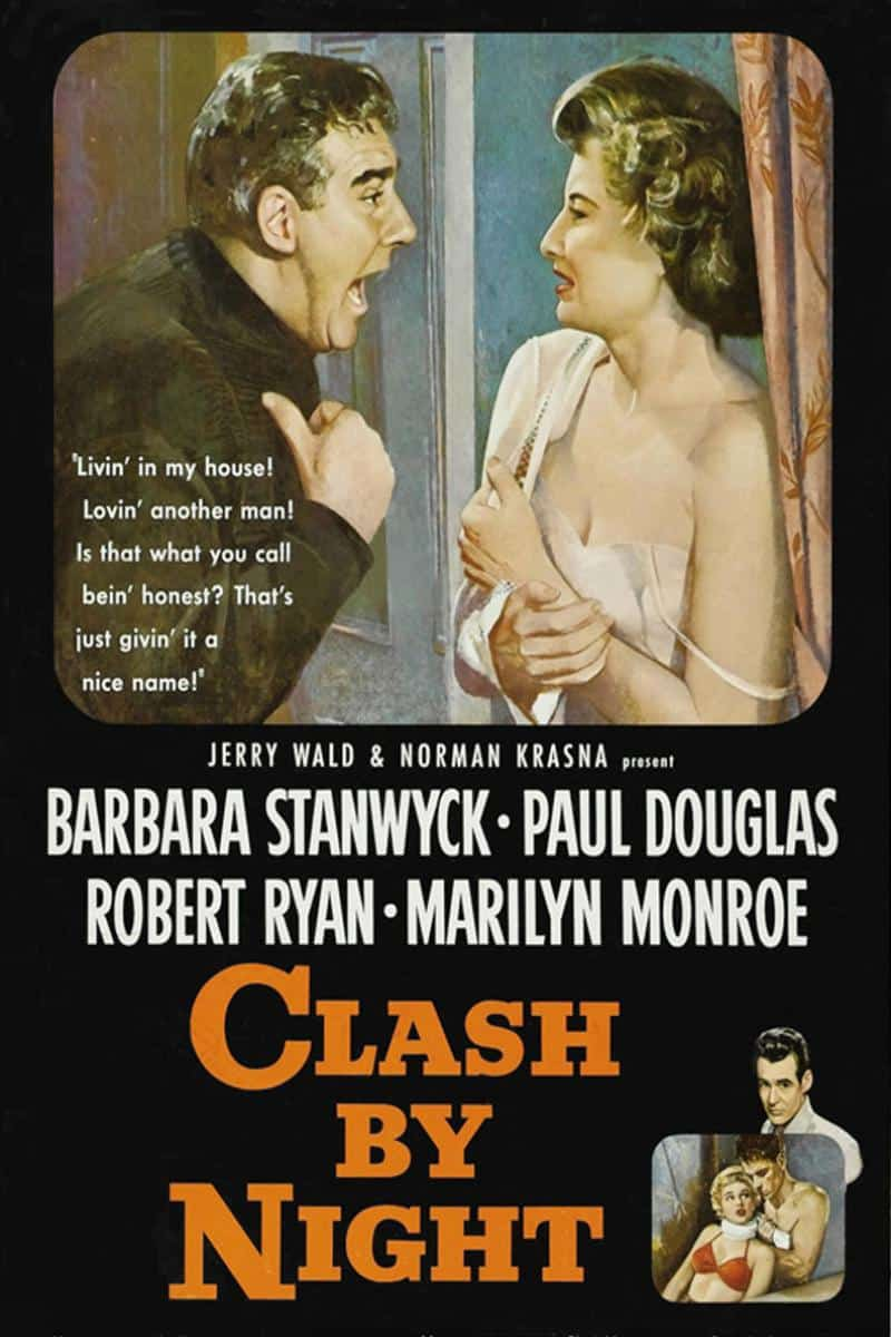 Clash by Night, 1952