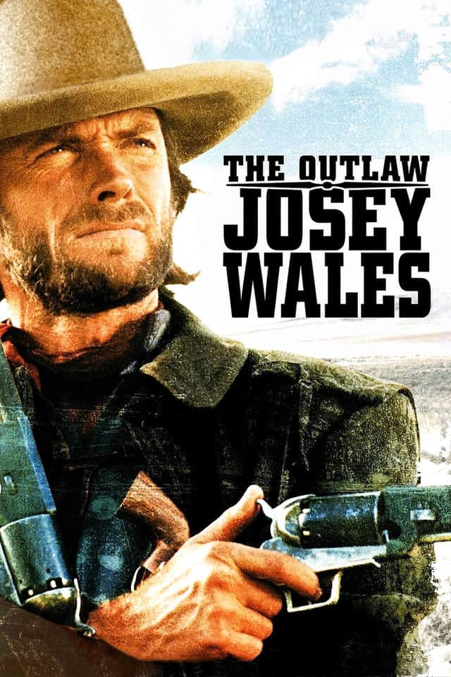The Outlaw Josey Wales, 1976