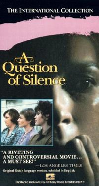 A Question of Silence, 1982