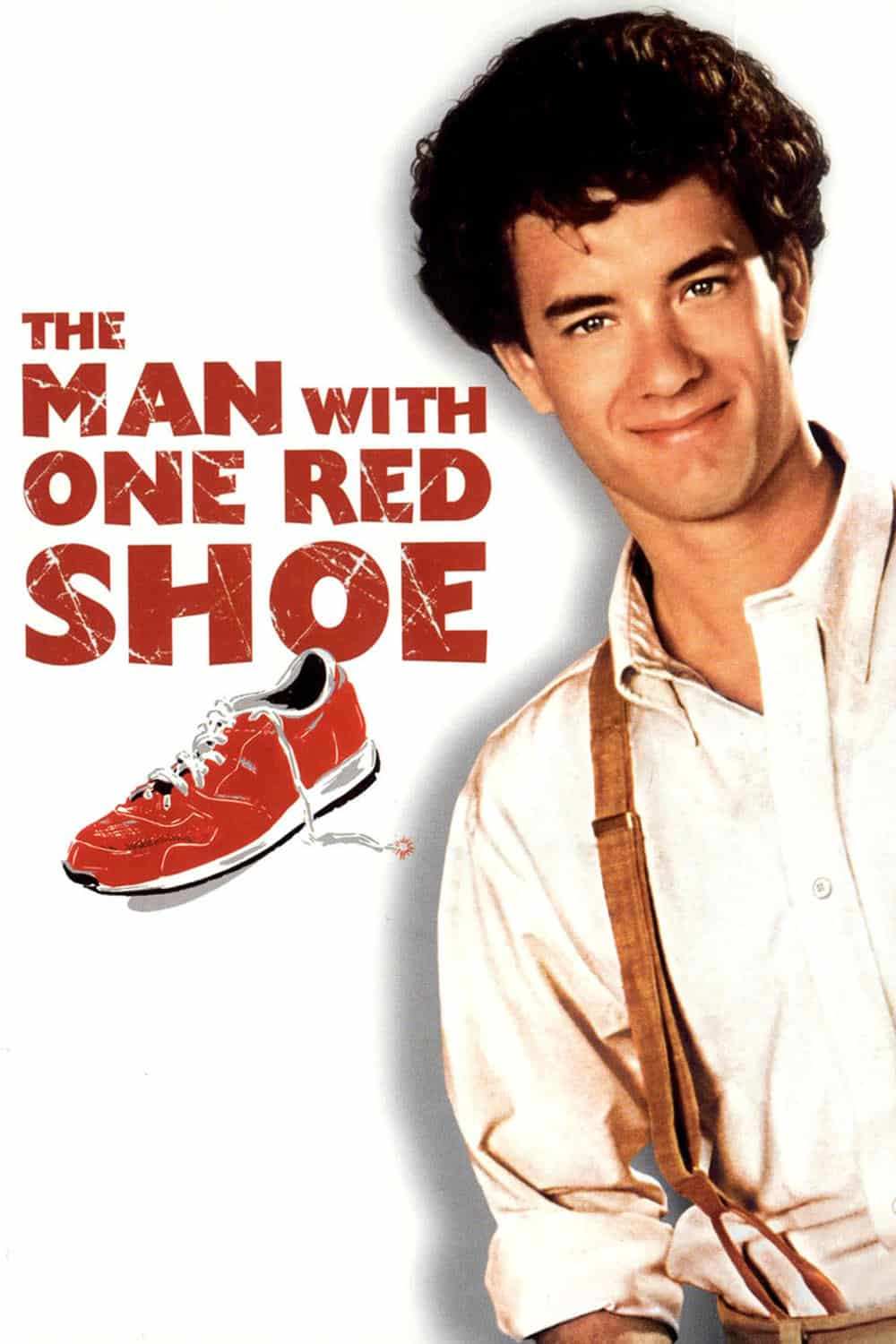 The Man with One Red Shoe, 1985