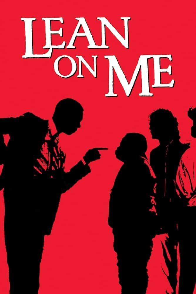 Lean on Me, 1989