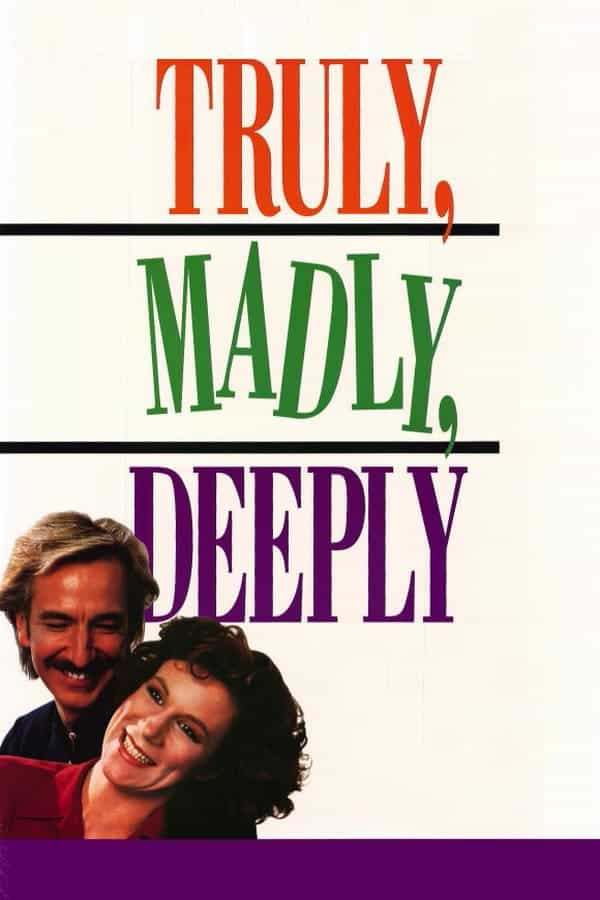Truly, Madly, Deeply, 1990