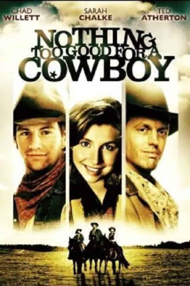 Nothing Too Good for a Cowboy, 1998
