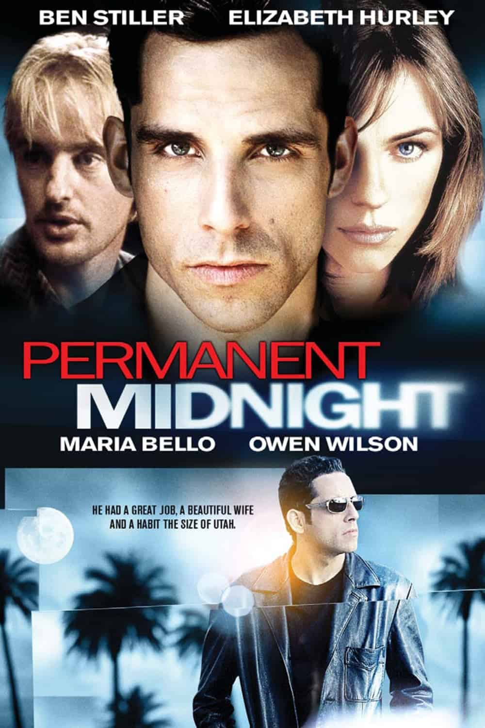 Permanent Midnight, 1998