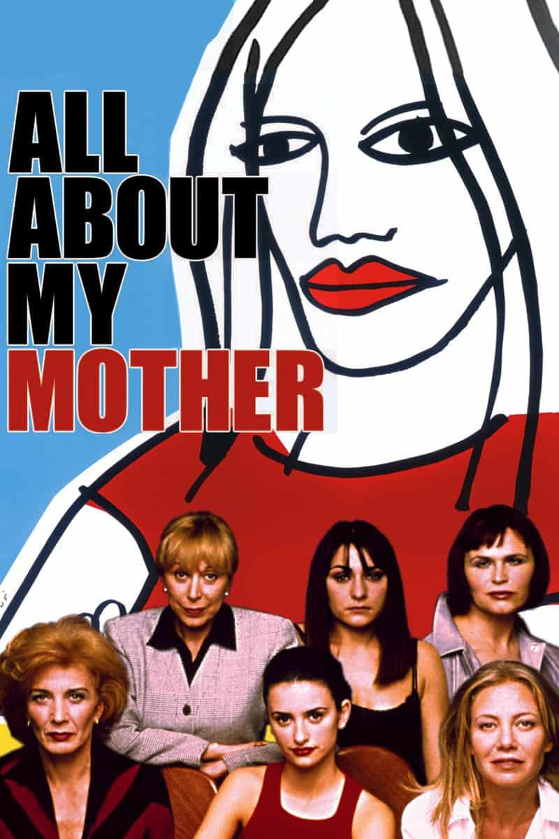 All About My Mother, 1999