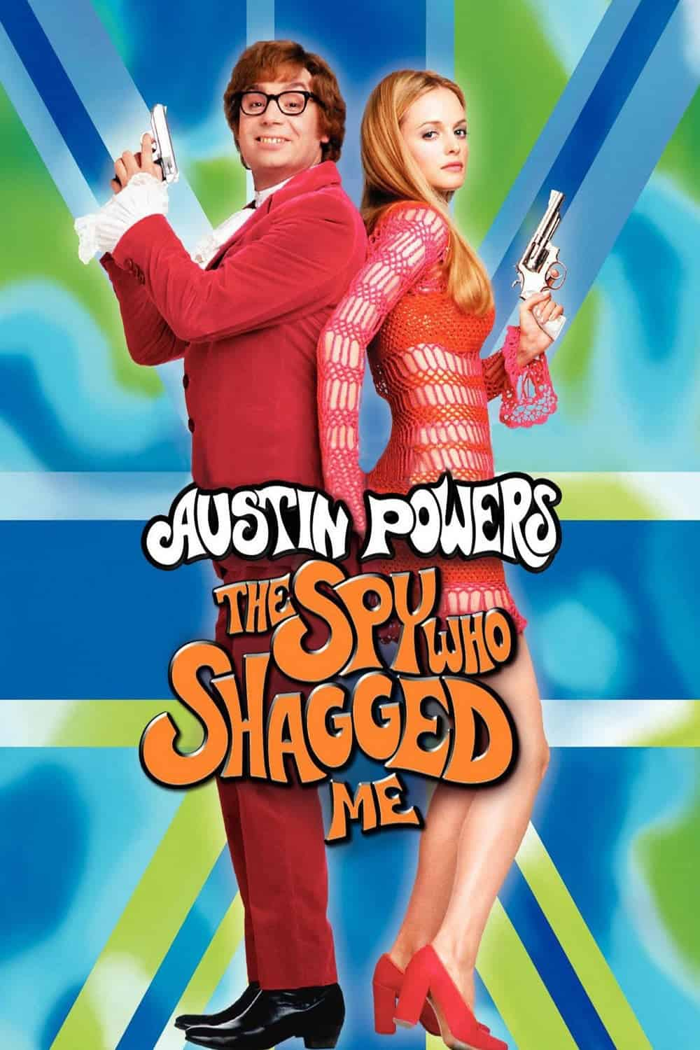 Austin Powers: The Spy Who Shagged Me, 1999