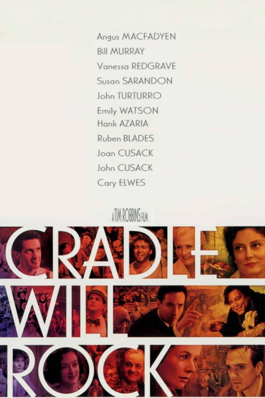 Cradle Will Rock, 1999