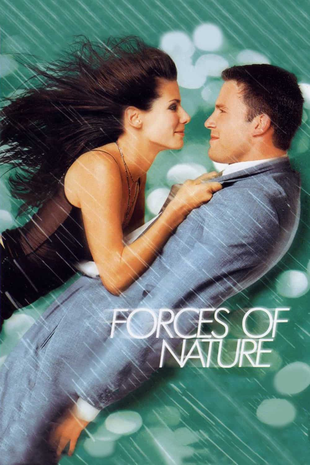 Forces of Nature, 1999