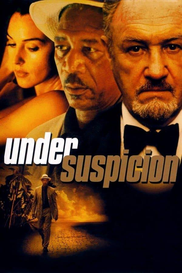 Under Suspicion, 2000