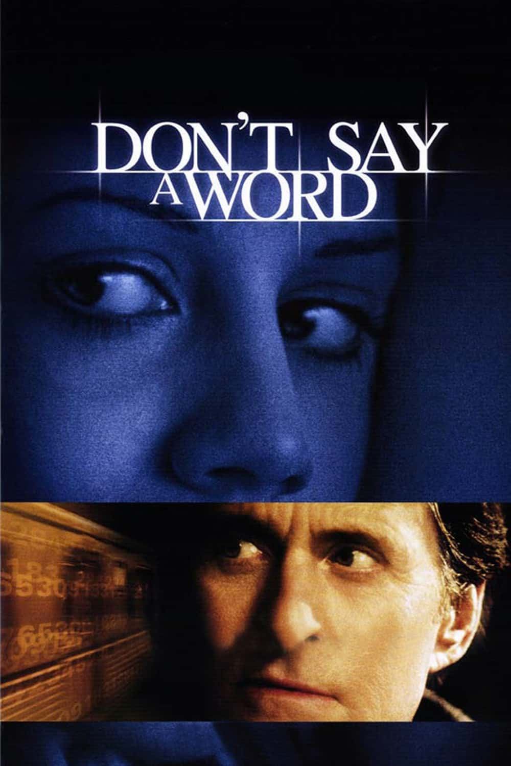 Don't Say a Word, 2001