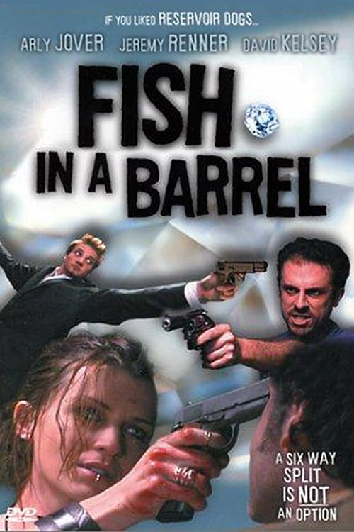 Fish in a Barrel, 2001