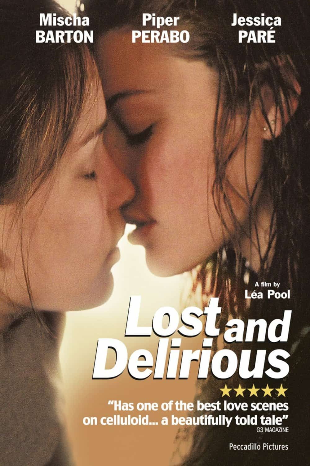 Lost and Delirious, 2001
