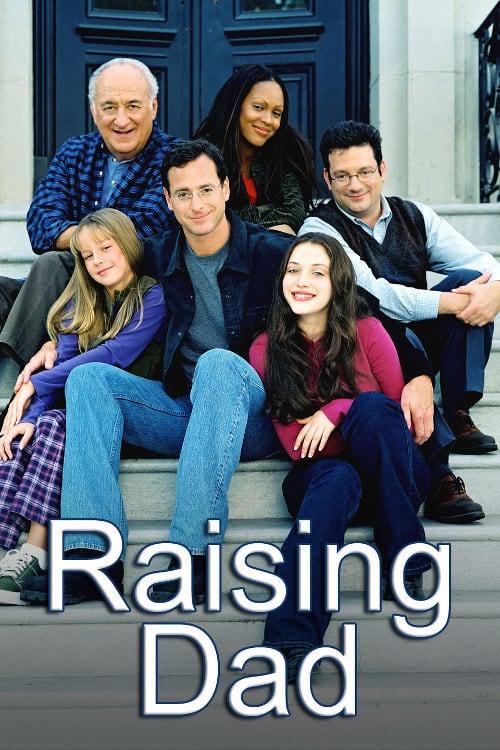Raising Dad, 2001