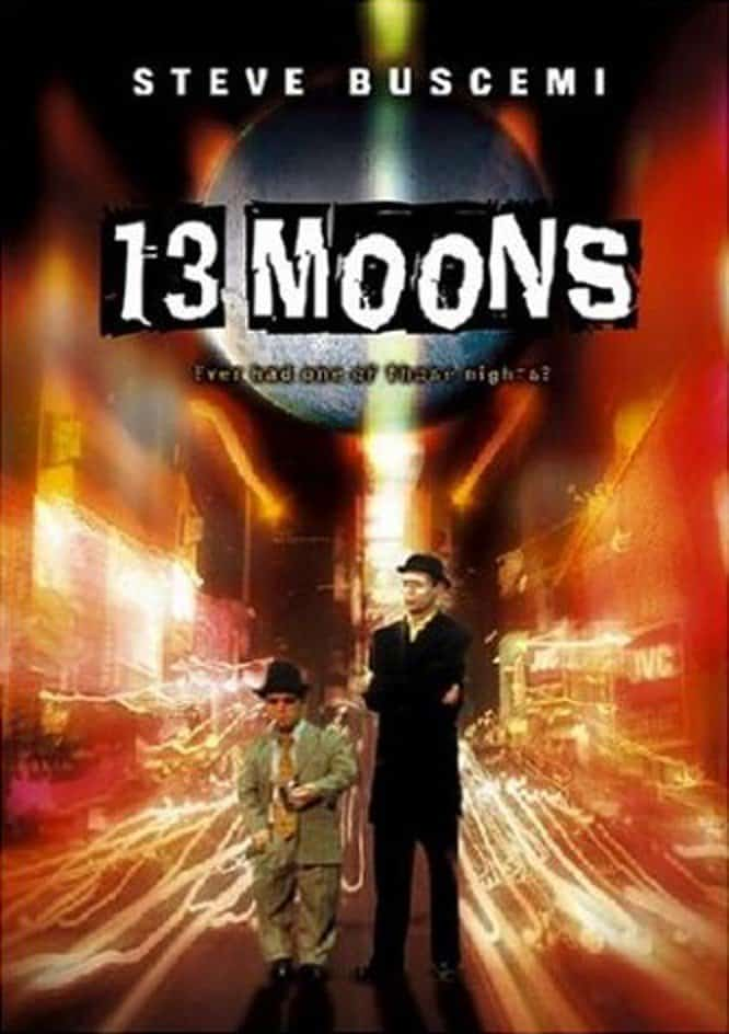 13 Moons, 2002