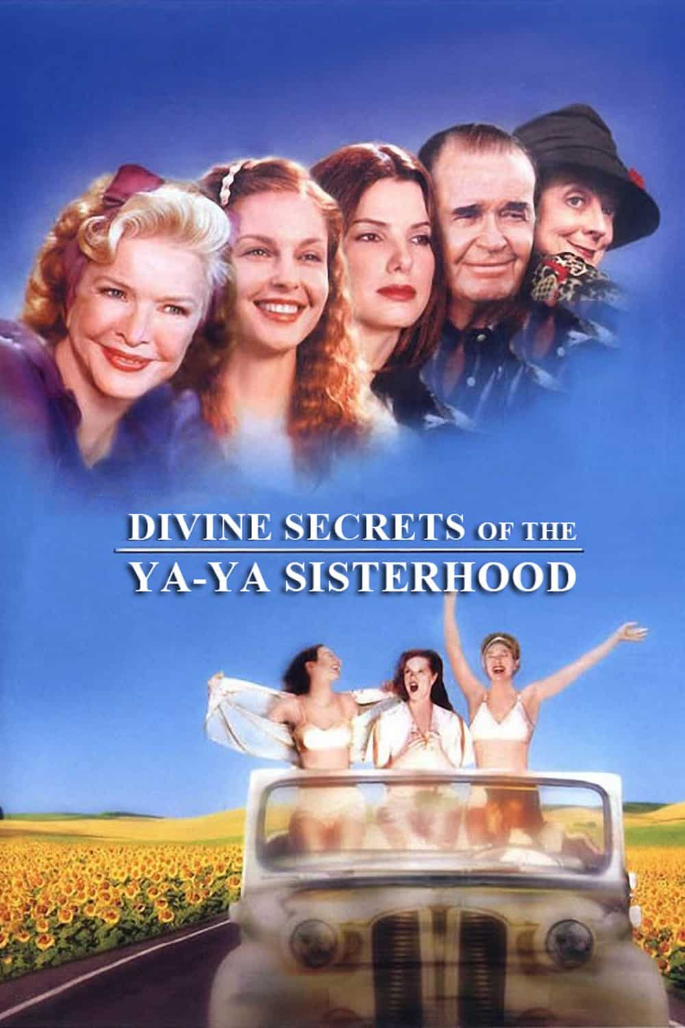 Divine Secrets of the Ya-Ya Sisterhood, 2002