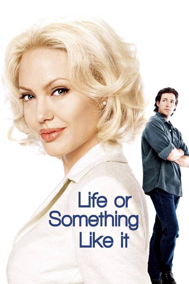 Life or Something Like It, 2002