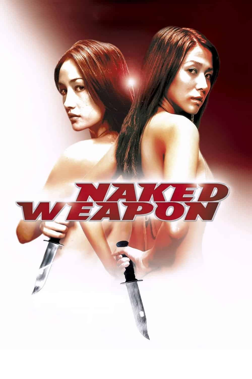 Naked Weapon, 2002