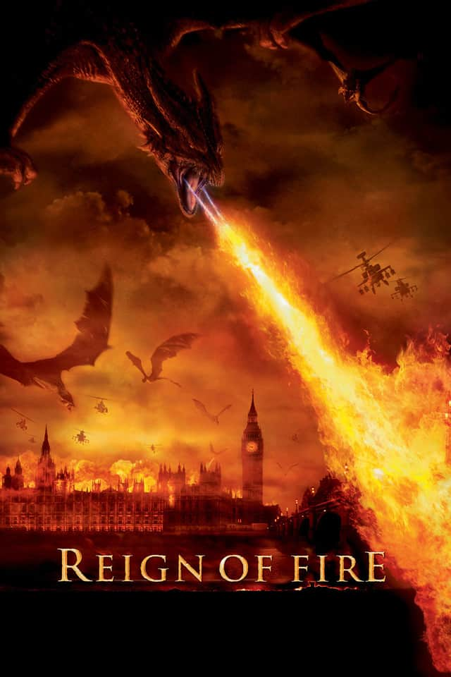 Reign of Fire, 2002