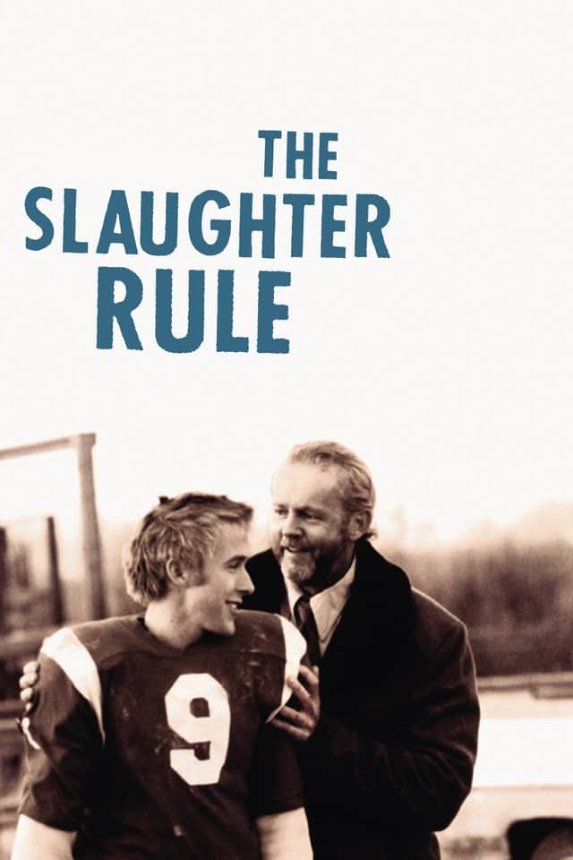 The Slaughter Rule, 2002