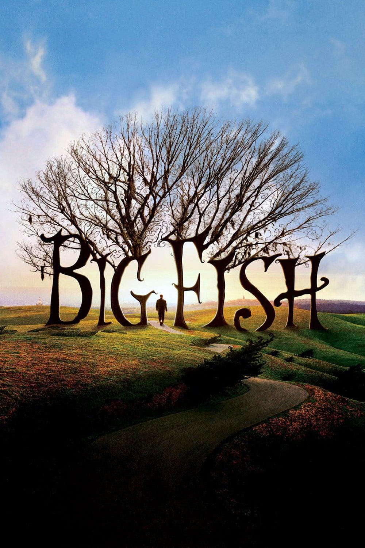 Big Fish, 2003