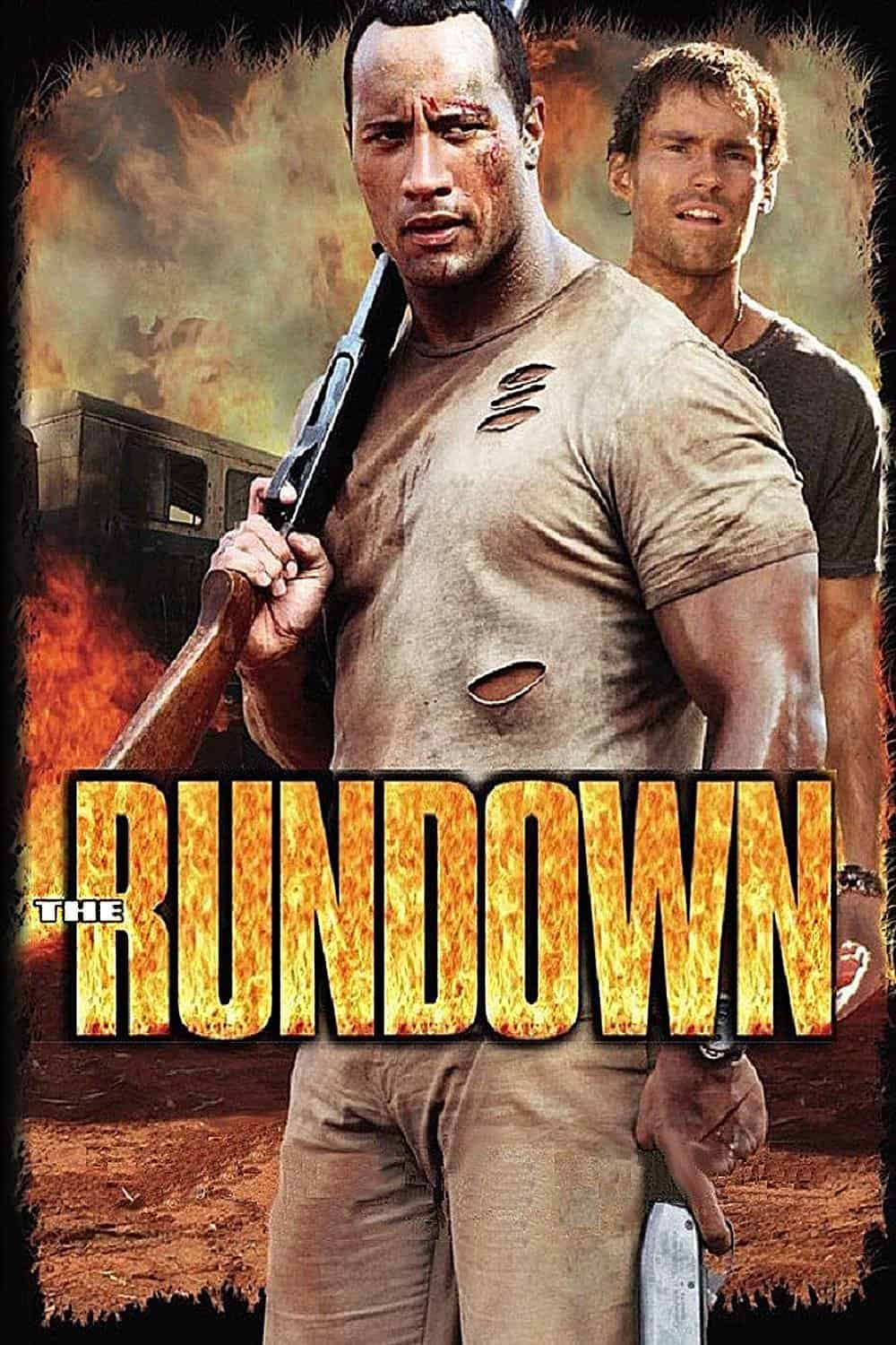 The Rundown, 2003
