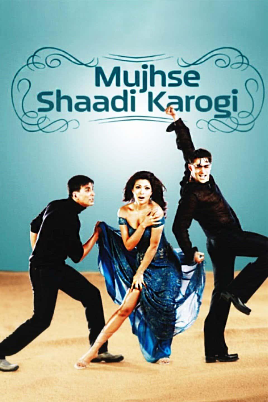 Mujhse Shaadi Karogi, 2004