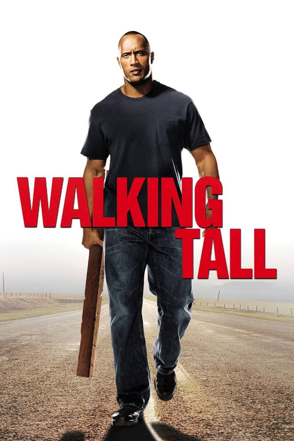 Walking Tall, 2004