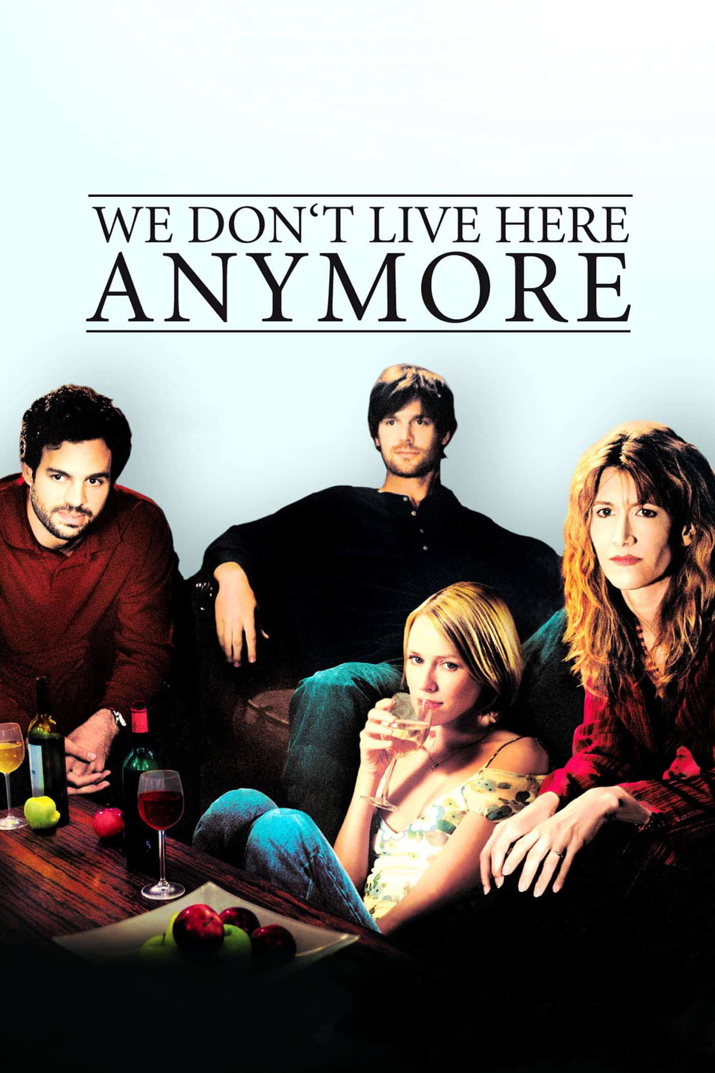 We Don't Live Here Anymore, 2004