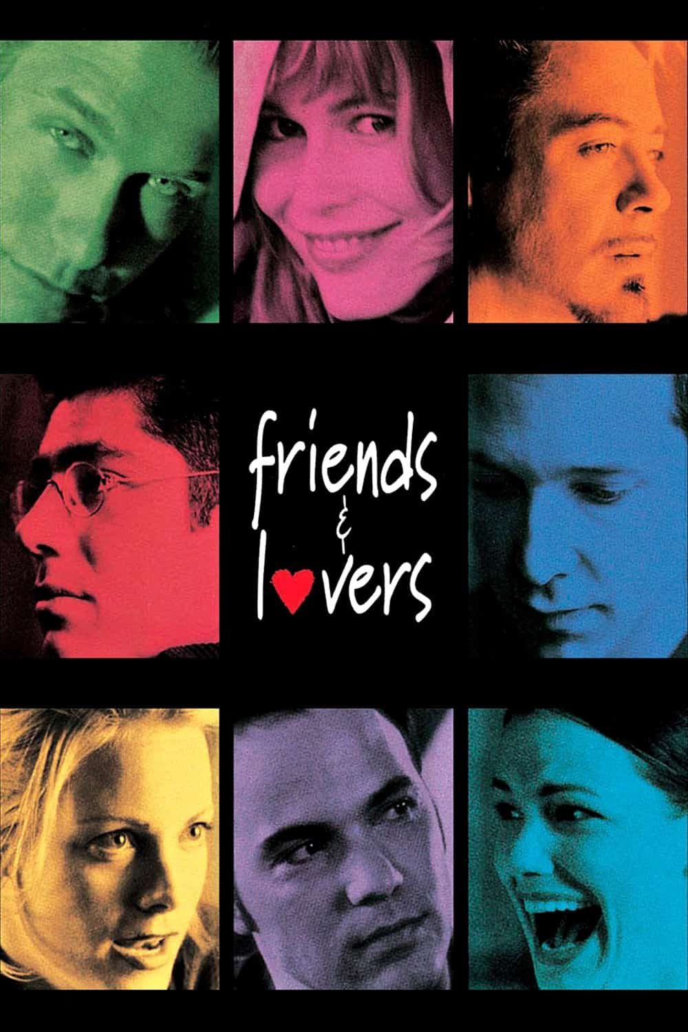 Friends and Lovers, 2005