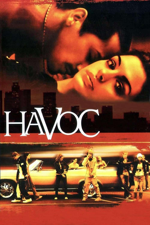 Havoc, 2005