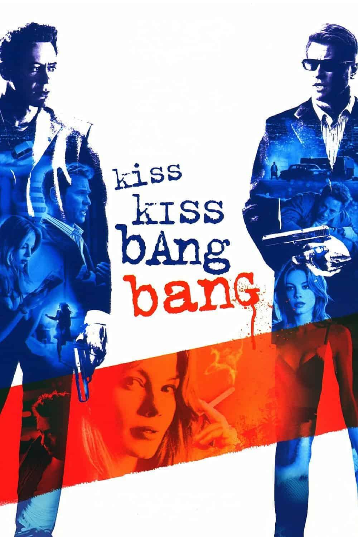 Kiss Kiss Bang Bang, 2005