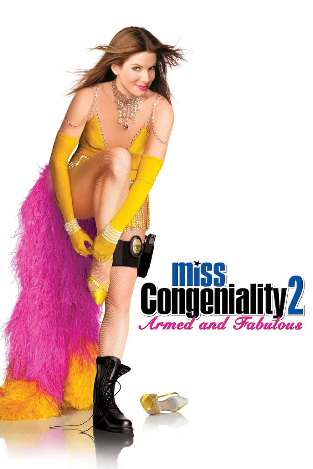 Miss Congeniality 2: Armed and Fabulous, 2005