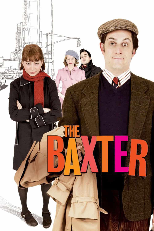 The Baxter, 2005