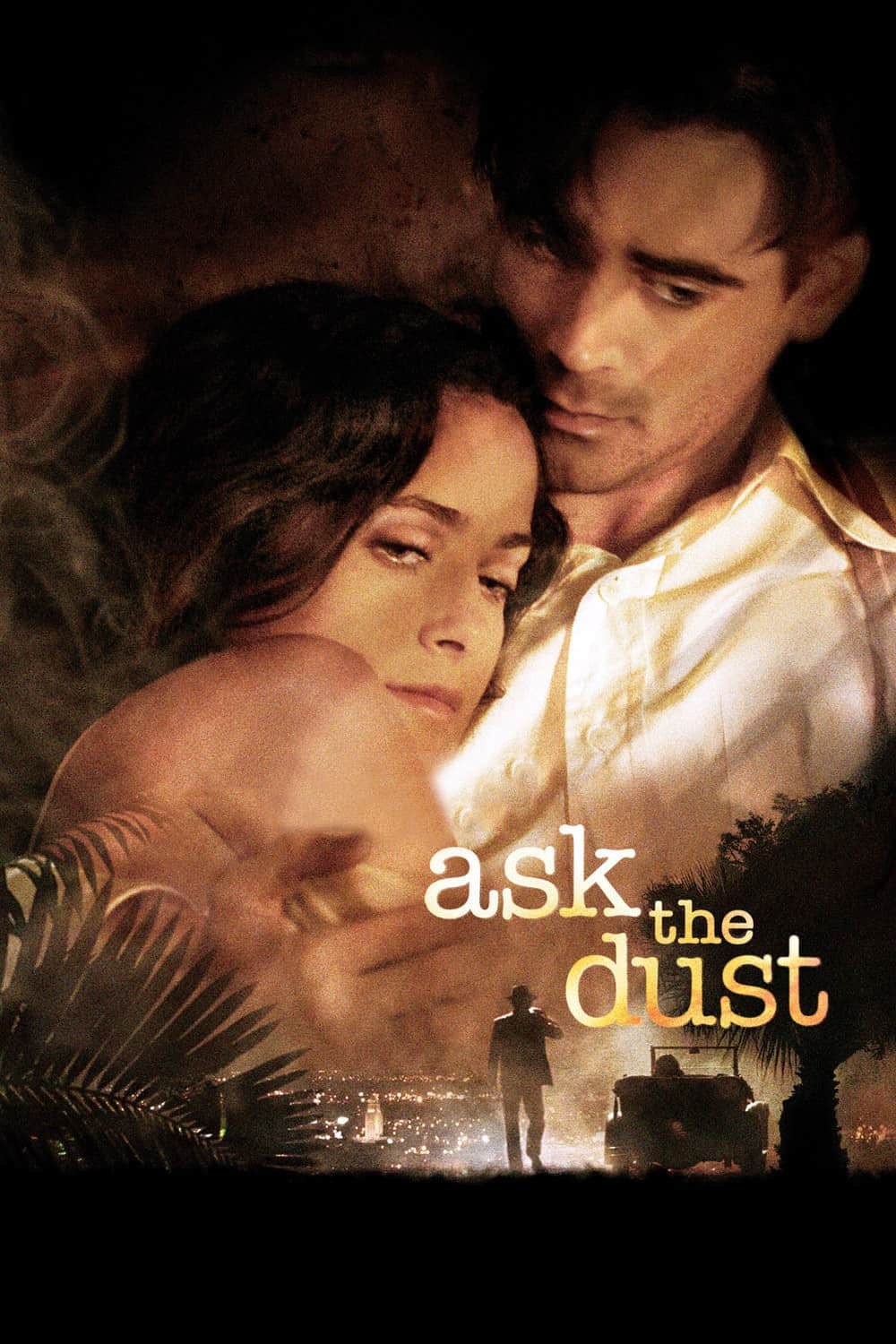 Ask the Dust, 2006