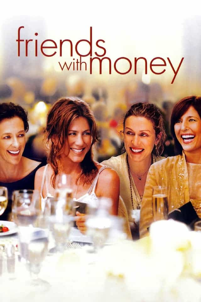 Friends with Money, 2006