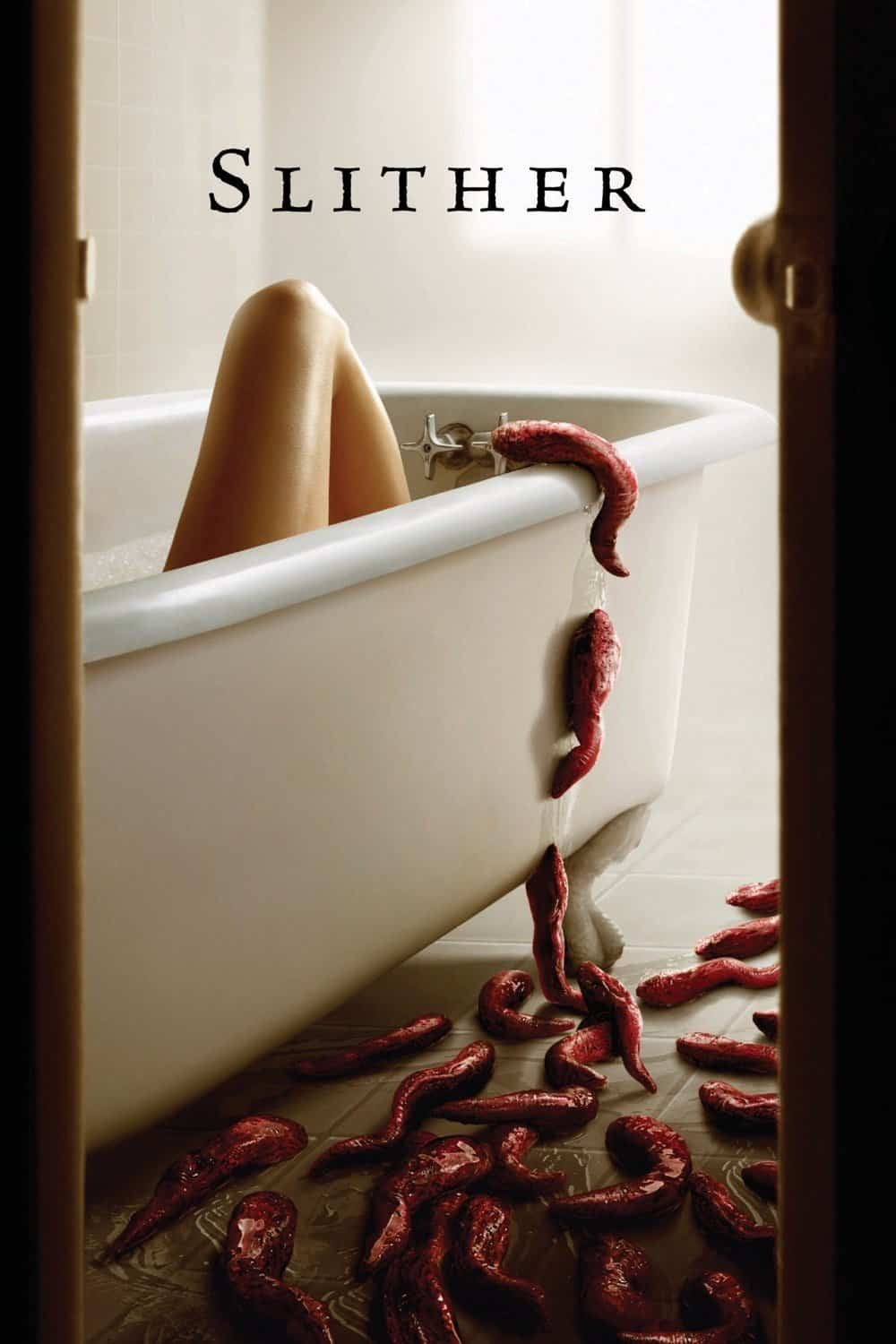 Slither, 2006