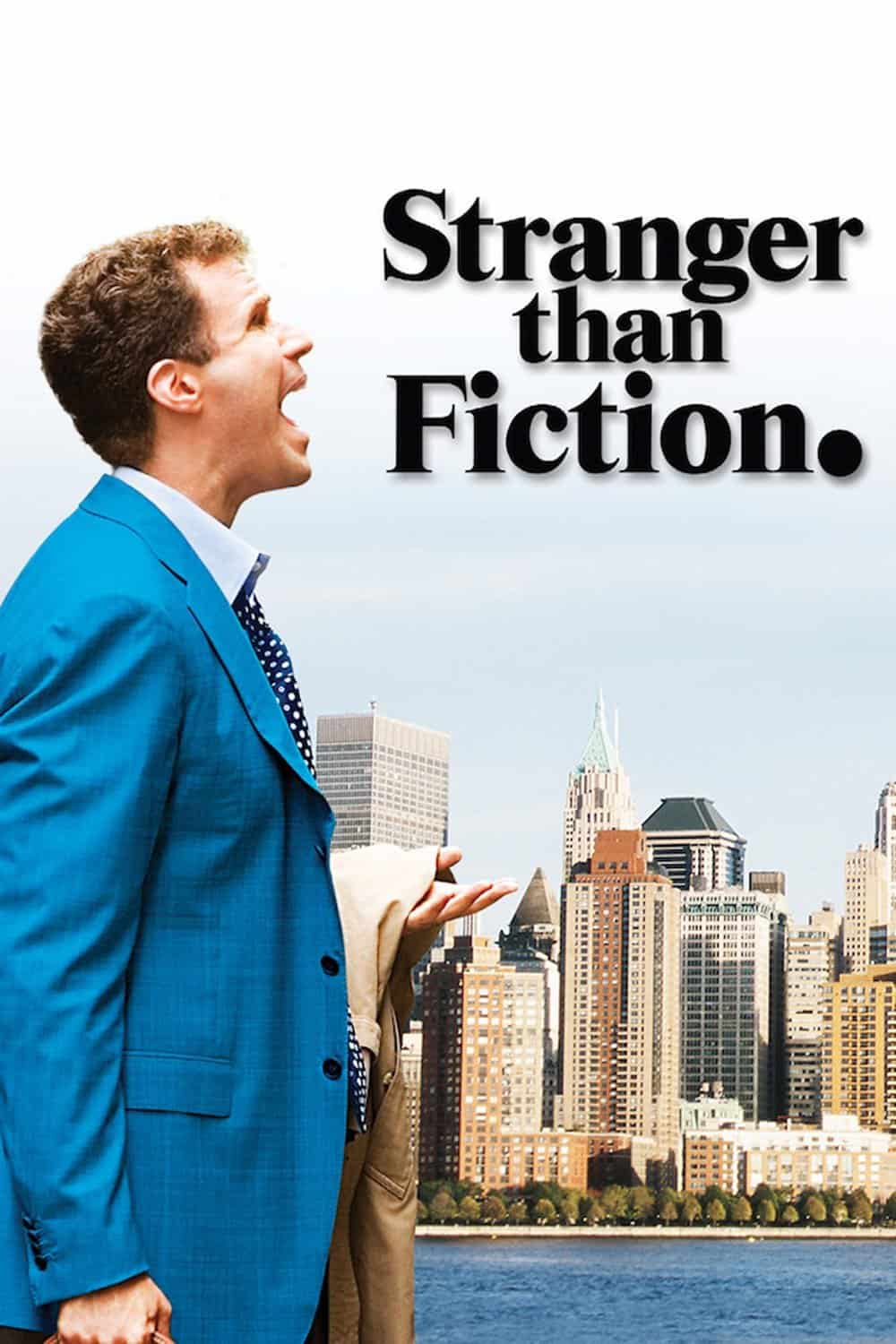 Stranger than Fiction, 2006