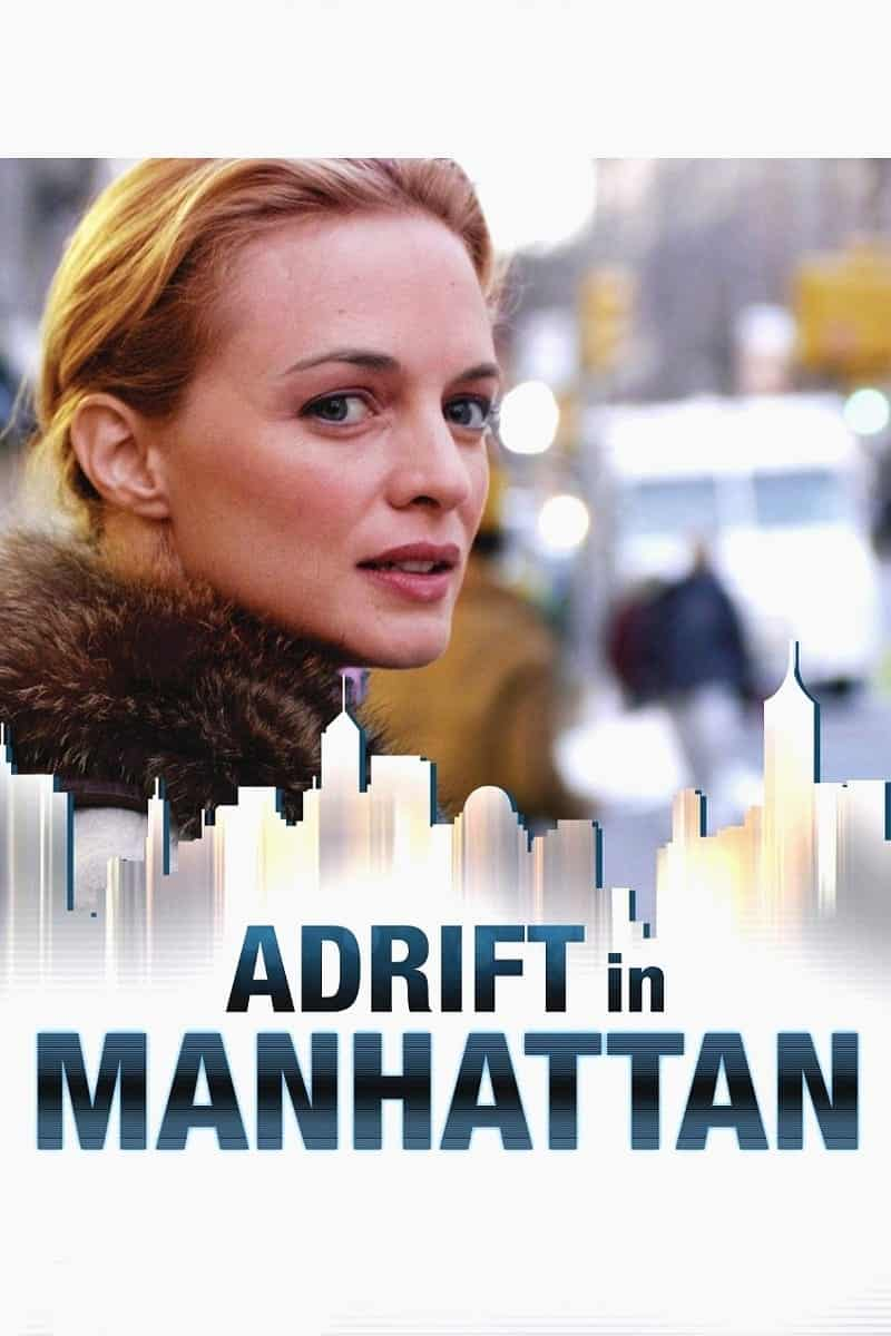 Adrift in Manhattan, 2007