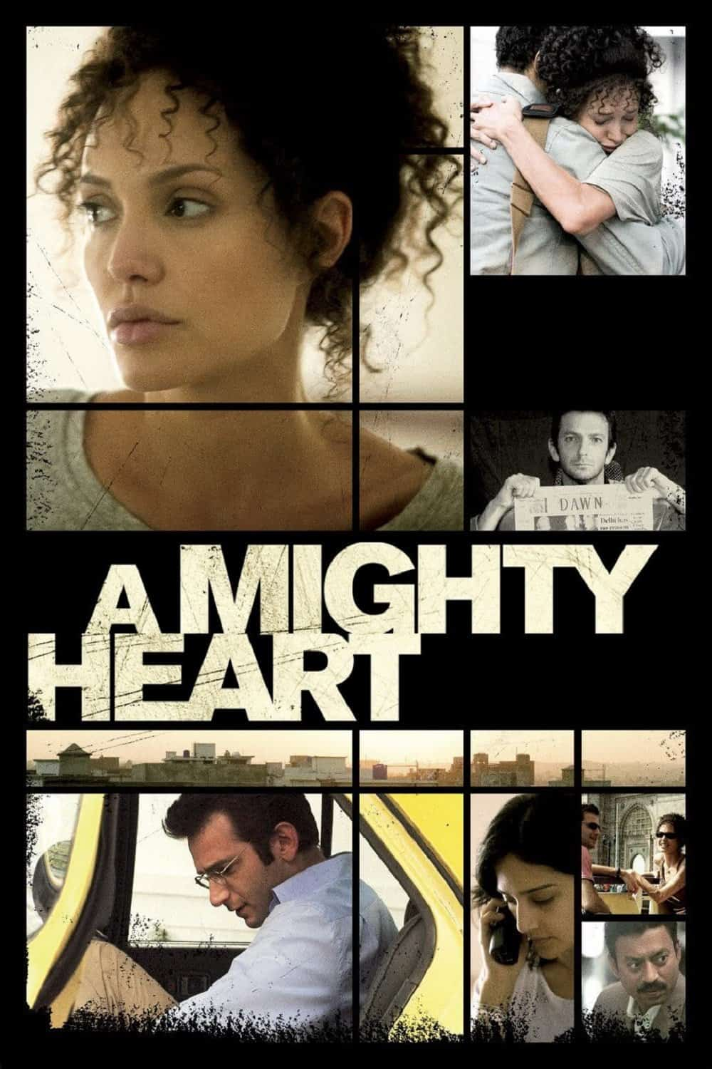 A Mighty Heart, 2007
