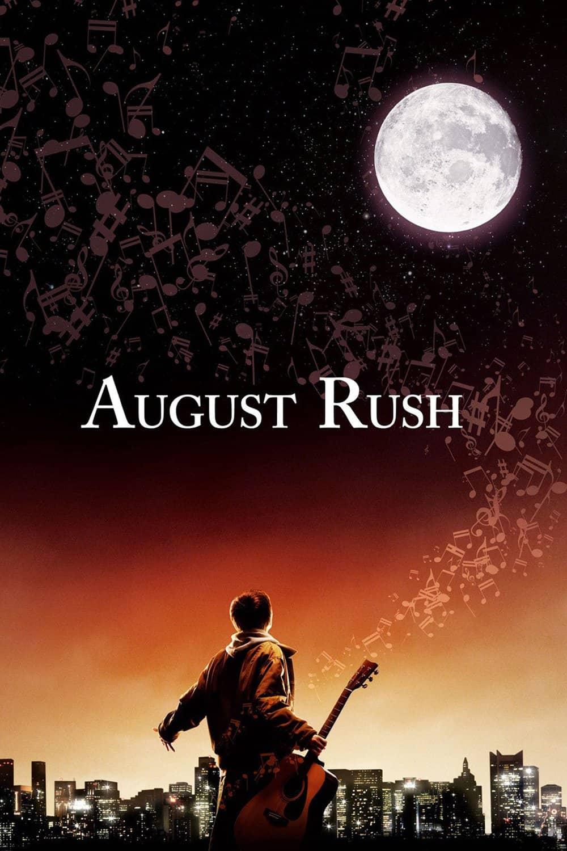 August Rush, 2007