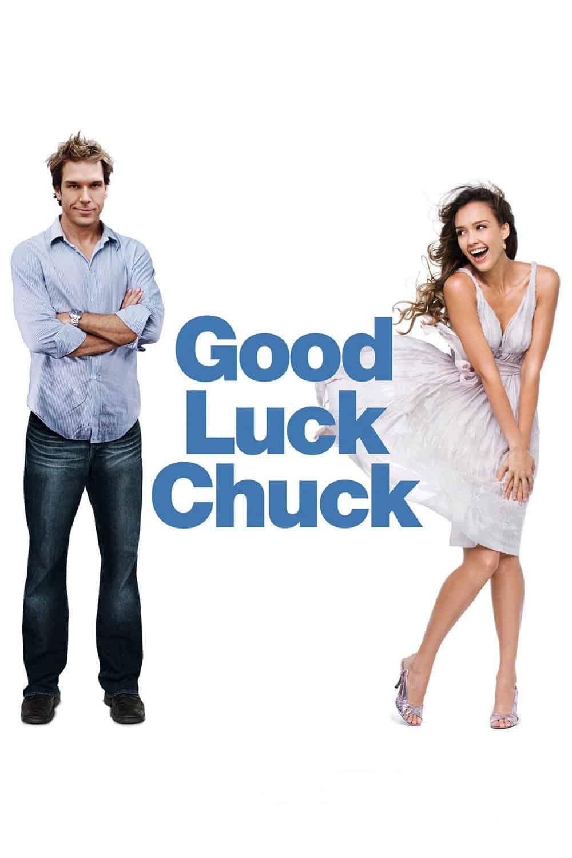 Good Luck Chuck, 2007