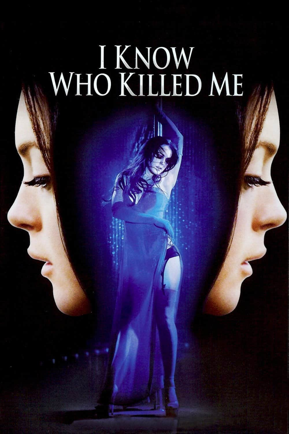 I Know Who Killed Me, 2007