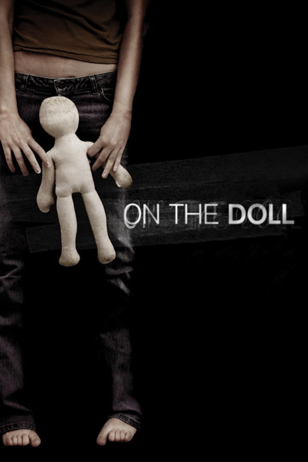 On the Doll, 2007