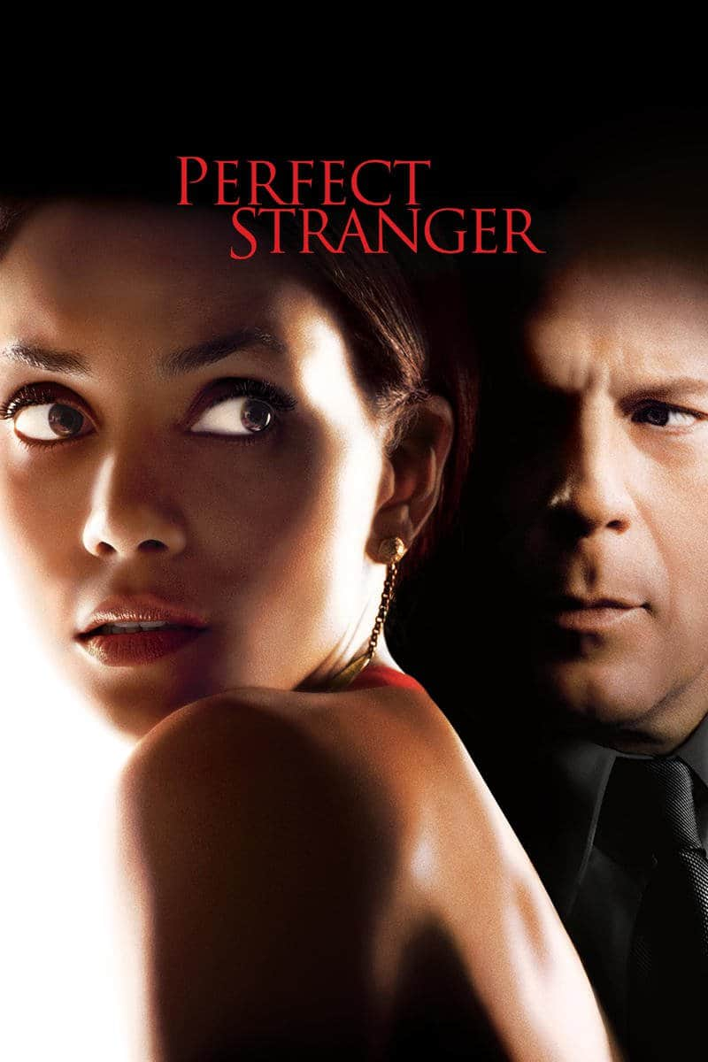 Perfect Stranger, 2007