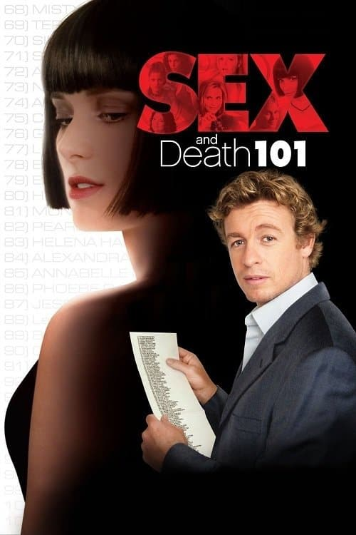 Sex and Death 101, 2007