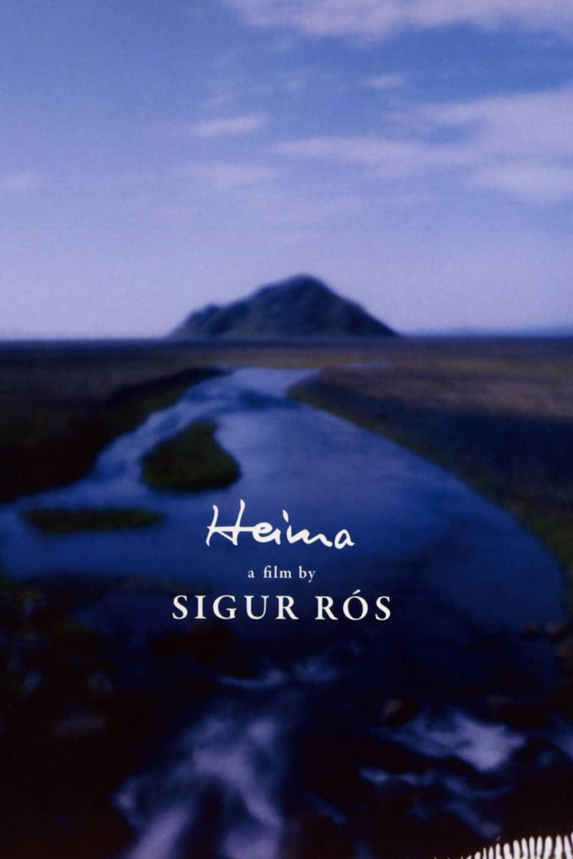 Sigur R's: Heima,2007