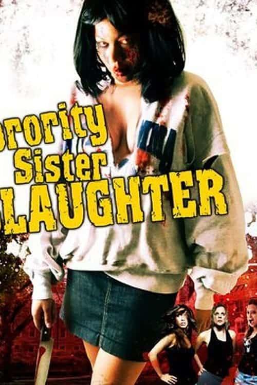 Sorority Sister Slaughter, 2007