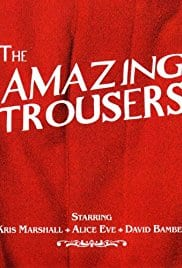 The Amazing Trousers, 2007