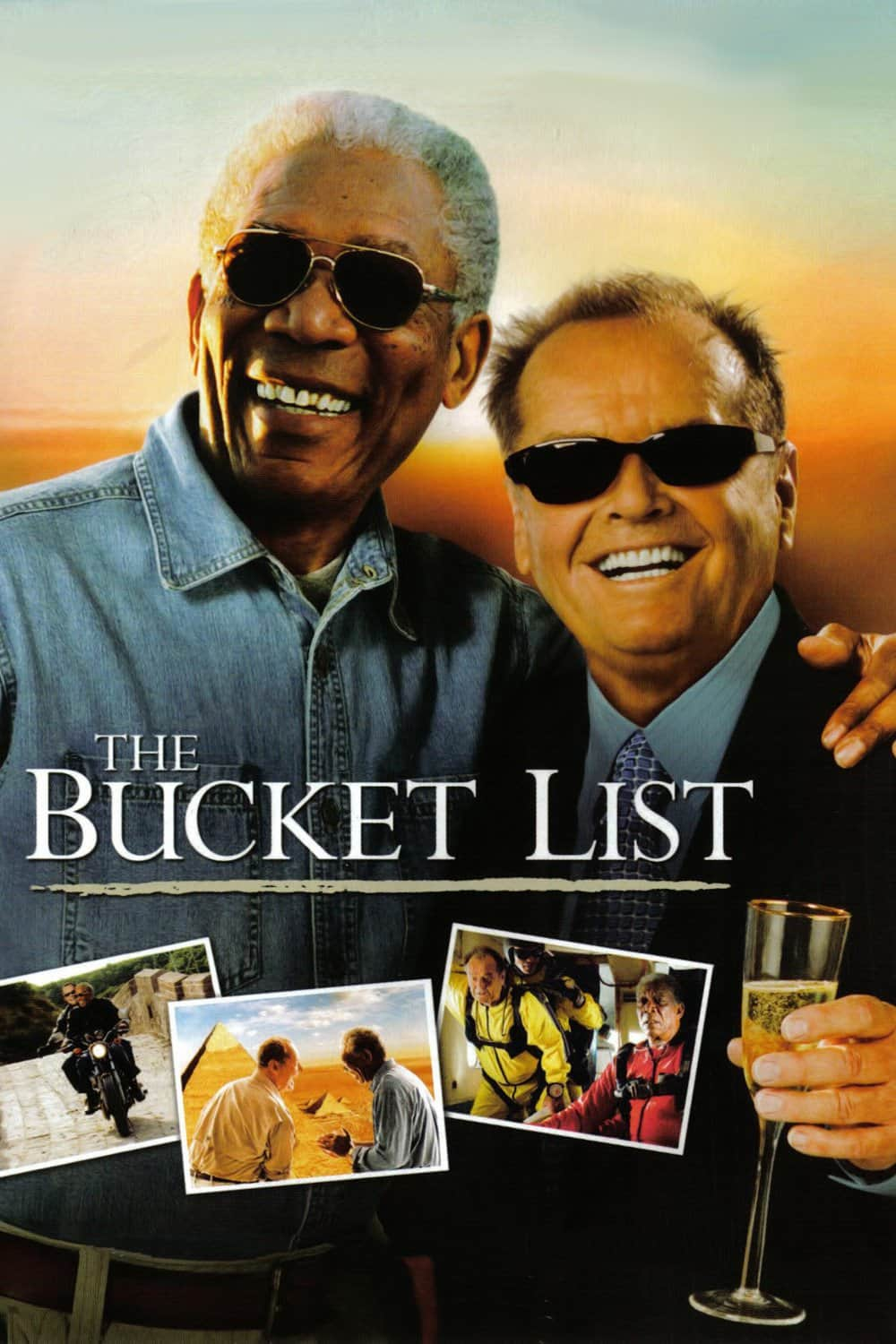 The Bucket List, 2007